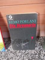 Die Streunerin, ein Roman von Remo Forlani, aus dem Goldmann Verlag