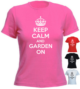 Keep Calm And Garden On Birthday Present Gift New Ladies T-shirt