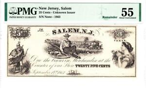 Salem, NJ- Unknown Issuer 25c Sept. 14, 1863 Remainder PMG About Uncirculated 55