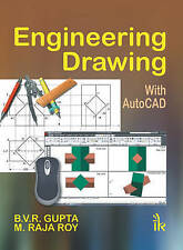Engineering Drawing (with Auto CAD), M. Raja Roy, B. V. R. Gupta, Good, Paperbac