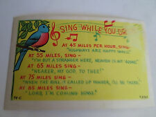 "* * ""Sing While You Drive"" Post Card"