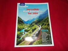 LONELY PLANET MAGAZINE SUBSCRIBERS EDITION MARCH 2014 FT INCREDIBLE RAIL JOURNEY