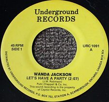 "Wanda Jackson ""Let's Have a Party"" b/w ""Mean, Mean, Man"" Underground URC 1091"