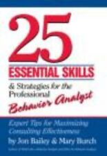 25 Essential Skills & Strategies for the Professional Behavior Analyst: Expert T
