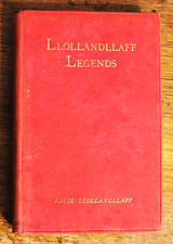 Llollandllaff Legends - Louis Llollandllaff - First Edition - 1894 - Vintage