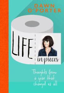 Life in Pieces | Dawn O'Porter
