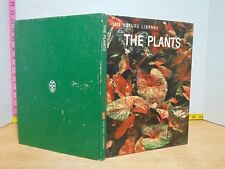 LIFE Nature Library: The Plants (1963, Hardcover)