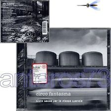 "CIRCO FANTASMA ""NINNA NANNA PER..."" RARO CD 1997"