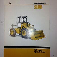 International 510B Loader Sales Literature w/ specifications. 1981