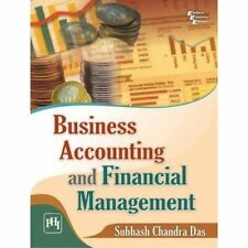Business Accounting and Financial Management - Paperback NEW Subhash Chandra 201