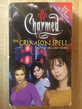 CHARMED The Crimson Spell F. Goldsborough Great Photo Cover L@@K WOW!!!