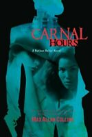Carnal Hours (Nathan Heller Novels) by Max Allan Collins Book The Fast Free