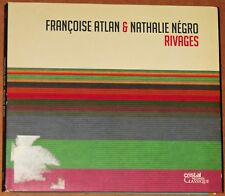 ALBUM CD - FRANCOISE ATLAN & NATHALIE NEGRO - RIVAGES - 2011 - TRES BON ETAT