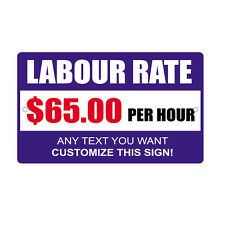 Labor Rate $65 00 Any Text Customize Novelty Funny Metal Sign 8 in x 12 in
