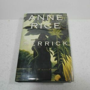 Merrick by Anne Rice, SIGNED, 1st Edition, HC / DJ, 2000