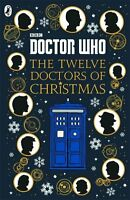 Doctor Who: Twelve Doctors of Christmas 9781405928953 (Hardback, 2016)