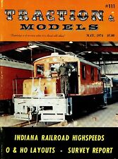 Traction & Models Magazine : May 1974 : Indiana Railroad Highspeeds