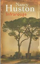 Infrarouge.Nancy HUSTON.France loisirs  H004