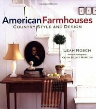 American Farmhouses: Country Style and Design by Rosch, Leah Other book format