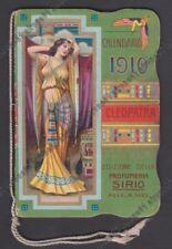CALENDARIETTO SIRIO 1910 MILANO - CLEOPATRA drogheria VOLPATO MILANO - OTTIMO !!