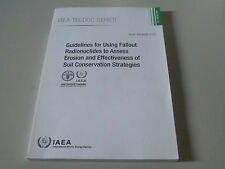 GUIDELINES FOR USING FALLOUT RADIONUCLIDES TO ASSESS EROSION-2014-FAO IAEA