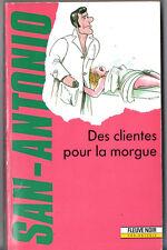 SAN-ANTONIO n°49 ¤ DES CLIENTES POUR LA MORGUE ¤ 02/1991 G