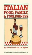 Italian Food, Family and Foolishness: Cooking Italian Style