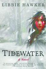 Tidewater : A Novel of Pocahontas and the Jamestown Colony by Libbie Hawker...