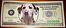 Dalmation Novelty Bank Note Bill Dog Puppy Pets Black & White Doggie Bones Nice
