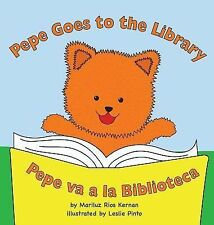 Pepe Goes to the Library : Pepe Va a la Biblioteca by Mariluz Kernan (2014,...
