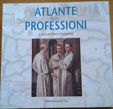 ATLANTE DELLE PROFESSIONI Malatesta 2009 BONOMIA UNIVERSITY PRESS Oppi