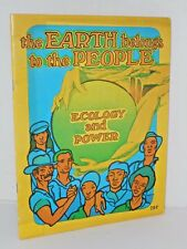The Earth belongs to the People  Ecology and Power by the Peoples Press 1970