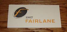 1967 Ford Fairlane Owners Operators Manual 67
