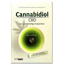 Cannabidiol (CBD) - Franjo Grotenhermen - Hanf Cannabis Rezepte Öle Tinkturen