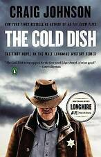 NEW The Cold Dish: A Longmire Mystery by Craig Johnson