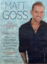 MATT GOSS ( BROS ) LONDON O2 SHEPHERDS BUSH EMPIRE ADVERT