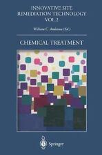 Innovative Site Remediation Technology: Chemical Treatment 2 (2014, Paperback)