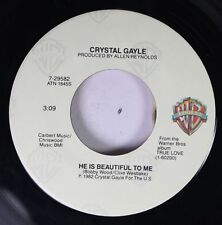 Country 45 Crystal Gayle - He Is Beautiful To Me / Baby, What About You On Wb Re