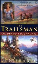 Colorado Cutthroats (The Trailsman #257) by Sharpe, Jon