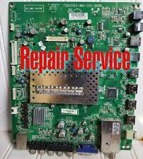 Repair Service E422VA M421VT  Vizio Main  715g4365-M01-000-005K  756TXACB5K005