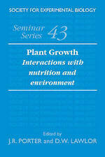 Plant Growth: Interactions with Nutrition and Environment (Society for Experime