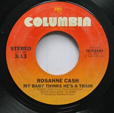 Country 45 Rosanne Cash - My Baby Thinks He'S A Train / I Can'T Resist On Columb