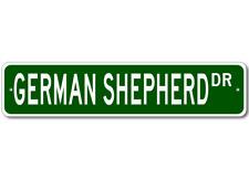 German Shepherd STREET SIGN ~ High Quality Aluminum ~ D