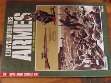 $$$ Revue L'Encyclopedie des Armes N°65 Les fusils 1939-1945