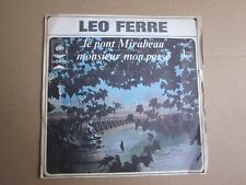 LEO FERRE ..45 TOURS  ..CBS 3781..LE PONT MIRABEAU ..MONSIEUR MON PASSE