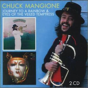 Chuck Mangione – Journey To A Rainbow & Eyes Of The Veiled Temptress 2CD