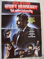 GREIFT HENNESSY - TOT ODER LEBENDIG - Rod Steiger - Filmplakat A1