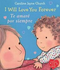 I WILL LOVE YOU FOREVER / TE AMART POR SIEMPRE