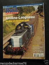 TRAIN REVUE RAIL PASSION  N 122 AMIENS LONGUEAU HAT BUGEY  LE FRET FRANCAIS ETC