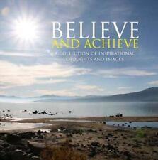 Believe & Achieve (Inspirational Books) by Parragon Books